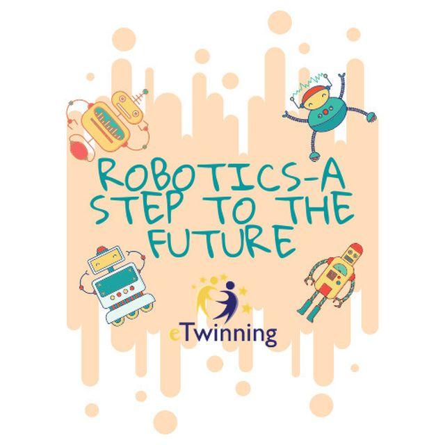 """Συμμετοχή στο eTwinning έργο """"Robotics – a step to the future"""""""